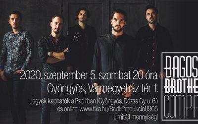 Bagossy Brothers Company koncert Gyöngyösön!